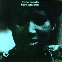 Cover Aretha Franklin - Spirit In The Dark