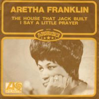 Cover Aretha Franklin - The House That Jack Built