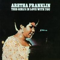 Cover Aretha Franklin - This Girl's In Love With You
