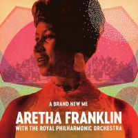 Cover Aretha Franklin with The Royal Philharmonic Orchestra - A Brand New Me