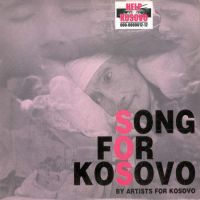 Cover Artists For Kosovo - Song For Kosovo