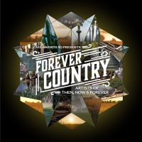 Cover Artists Of Then, Now & Forever - Forever Country