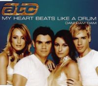 Cover ATC - My Heart Beats Like A Drum (Dam Dam Dam)