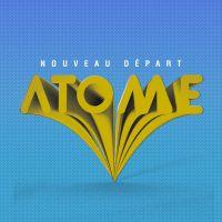 Cover Atome - Nouveau départ