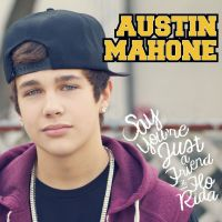 Cover Austin Mahone feat. Flo Rida - Say You're Just A Friend