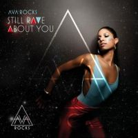 Cover Ava Rocks - Still Rave About You