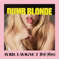 Cover Avril Lavigne x Nicki Minaj - Dumb Blonde