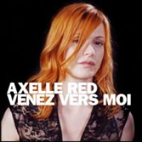 Cover Axelle Red - Venez vers moi