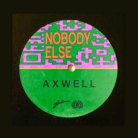 Cover Axwell - Nobody Else