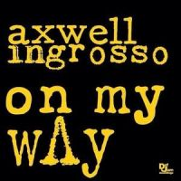 Cover Axwell Λ Ingrosso - On My Way