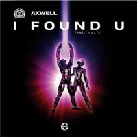 Cover Axwell feat. Max'C - I Found U