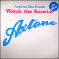 Cover Axwell feat. Steve Edwards - Watch The Sunrise