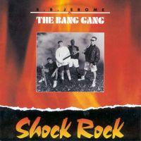 Cover B. B. Jerome & The Bang Gang - Shock Rock