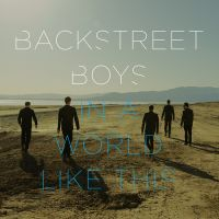Cover Backstreet Boys - In A World Like This