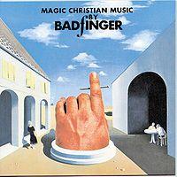 Cover Badfinger - Magic Christian Music