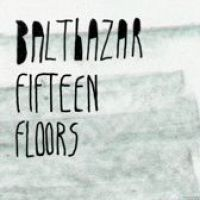 Cover Balthazar - Fifteen Floors