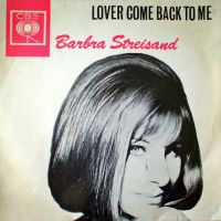 Cover Barbra Streisand - Lover, Come Back To Me