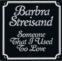 Cover Barbra Streisand - Someone That I Used To Love