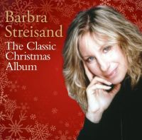 Cover Barbra Streisand - The Classic Christmas Album