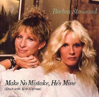 Cover Barbra Streisand & Kim Carnes - Make No Mistake, He's Mine