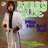 Cover Barry Blue - Miss Hit And Run