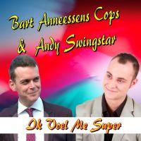 Cover Bart Anneessens Cops & Andy Swingstar - Ik voel me super