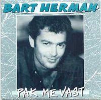Cover Bart Herman - Pak me vast