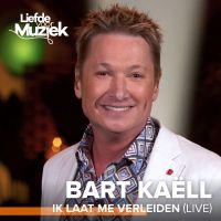Cover Bart Kaëll - Ik laat me verleiden (Live)