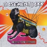 Cover Basement Jaxx - Crazy Itch Radio