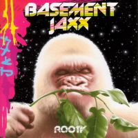 Cover Basement Jaxx - Rooty