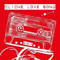 Cover Basim - Cliché Love Song