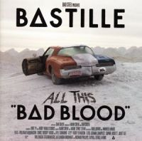 Cover Bastille - All This Bad Blood