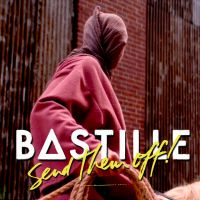 Cover Bastille - Send Them Off!