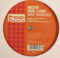 Cover Basto! feat. I-Fan - Kiss Yourself