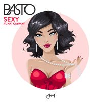 Cover Basto feat. Nat Conway - Sexy