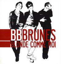 Cover BB Brunes - Blonde comme moi