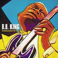 Cover B.B. King - Ambassador Of The Blues