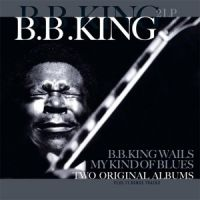 Cover B.B. King - B.B. King Wails / My Kind Of Blues