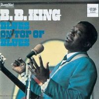 Cover B.B. King - Blues On Top Of Blues