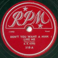 Cover B.B. King - Don't You Want A Man Like Me