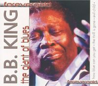 Cover B.B. King - Forevergold - The Giant Of Blues