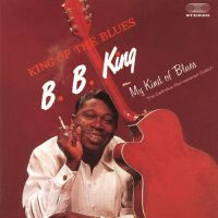 Cover B.B. King - King Of The Blues / My Kind Of Blues