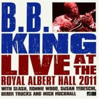 Cover B.B. King - Live At The Royal Albert Hall 2011