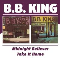 Cover B.B. King - Midnight Believer / Take It Home