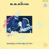 Cover B.B. King - Standing On The Edge Of Love