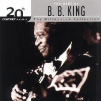 Cover B.B. King - The Best Of B.B. King: 20th Century Masters - The Millennium Collection