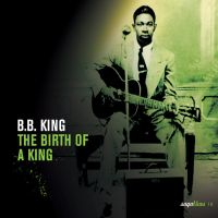 Cover B.B. King - The Birth Of The King