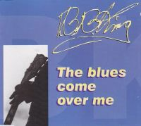 Cover B.B. King - The Blues Come Over Me