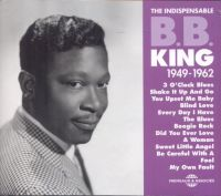 Cover B.B. King - The Indispensable 1949-1962