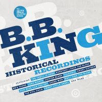 Cover B.B. King - The Jazz Collector Edition - Historical Recordings